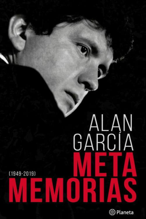 Metamemoria Avances de la Autobiografía de Alan García